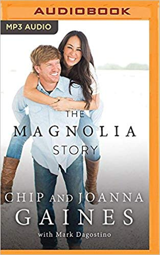 Joanna Gaines, Chip Gaines – Magnolia Story, The Audiobook