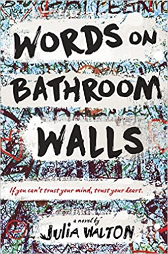 Julia Walton – Words on Bathroom Walls Audiobook