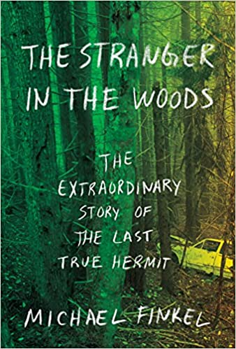 Michael Finkel – The Stranger in the Woods Audiobook