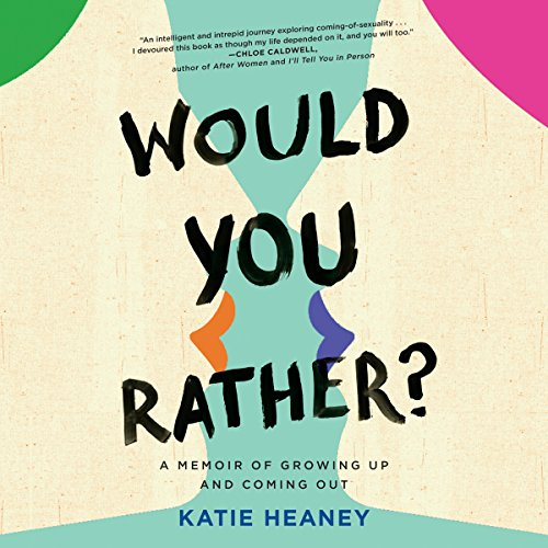 Katie Heaney – Would You Rather Audiobook