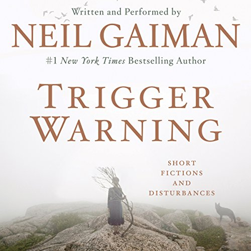 Neil Gaiman – Trigger Warning Audiobook