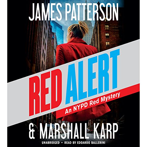 Marshall Karp, James Patterson – Red Alert Audiobook