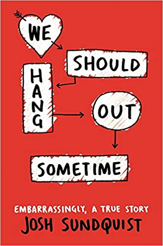 Josh Sundquist – We Should Hang Out Sometime Audiobook