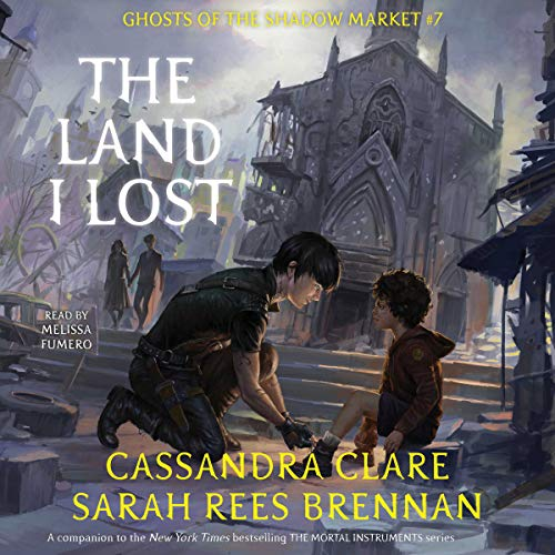 Cassandra Clare, Sarah Rees Brennan – The Land I Lost Audiobook