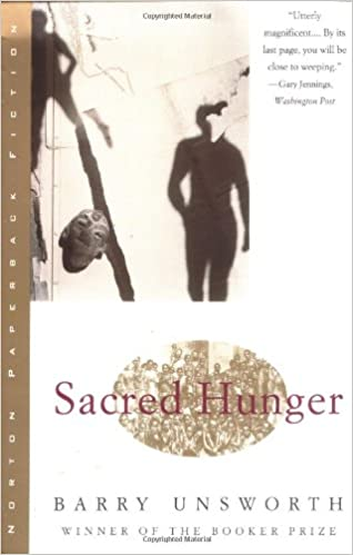Barry Unsworth - Sacred Hunger Audio Book Free