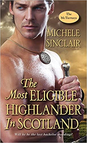 Michele Sinclair - The Most Eligible Highlander in Scotland Audio Book Free