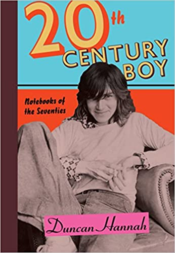 Duncan Hannah - Twentieth-Century Boy Audio Book Free