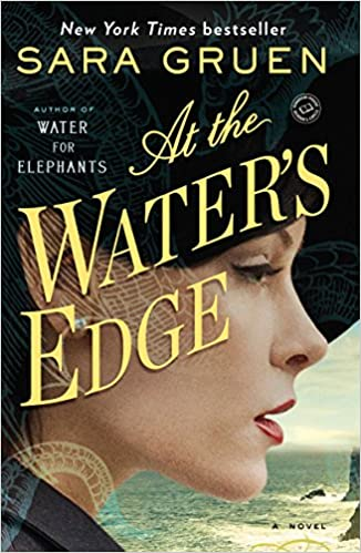 Sara Gruen - At the Water's Edge Audio Book Free