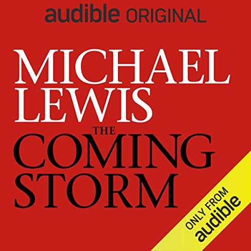 Michael Lewis - The Coming Storm Audio Book Free